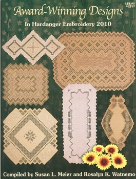 Award Winning Designs in Hardanger Embroidery 2010