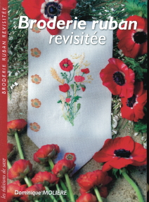 La broderie au ruban revisitée (Out of Print)