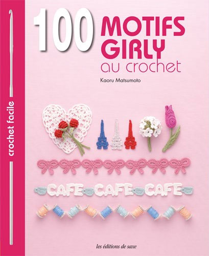 100 motifs Girly au crochet