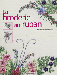 La broderie au ruban (Out of Print)