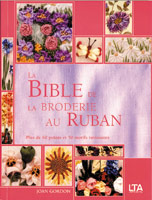 La bible de la broderie au ruban (Out of Print)